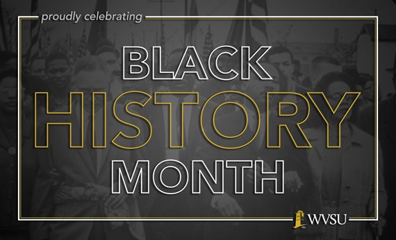West Virginia State University Celebrates Black History Month with Series of Events
