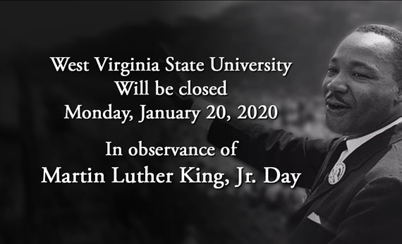 West Virginia State University offices will be closed Monday, Jan. 20, 2020
