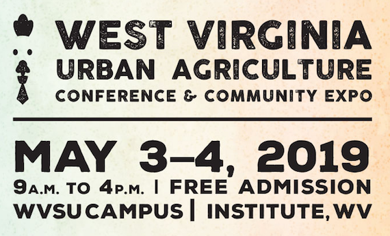 West Virginia State University to Host Urban Agriculture Conference and Community Expo May 3-4