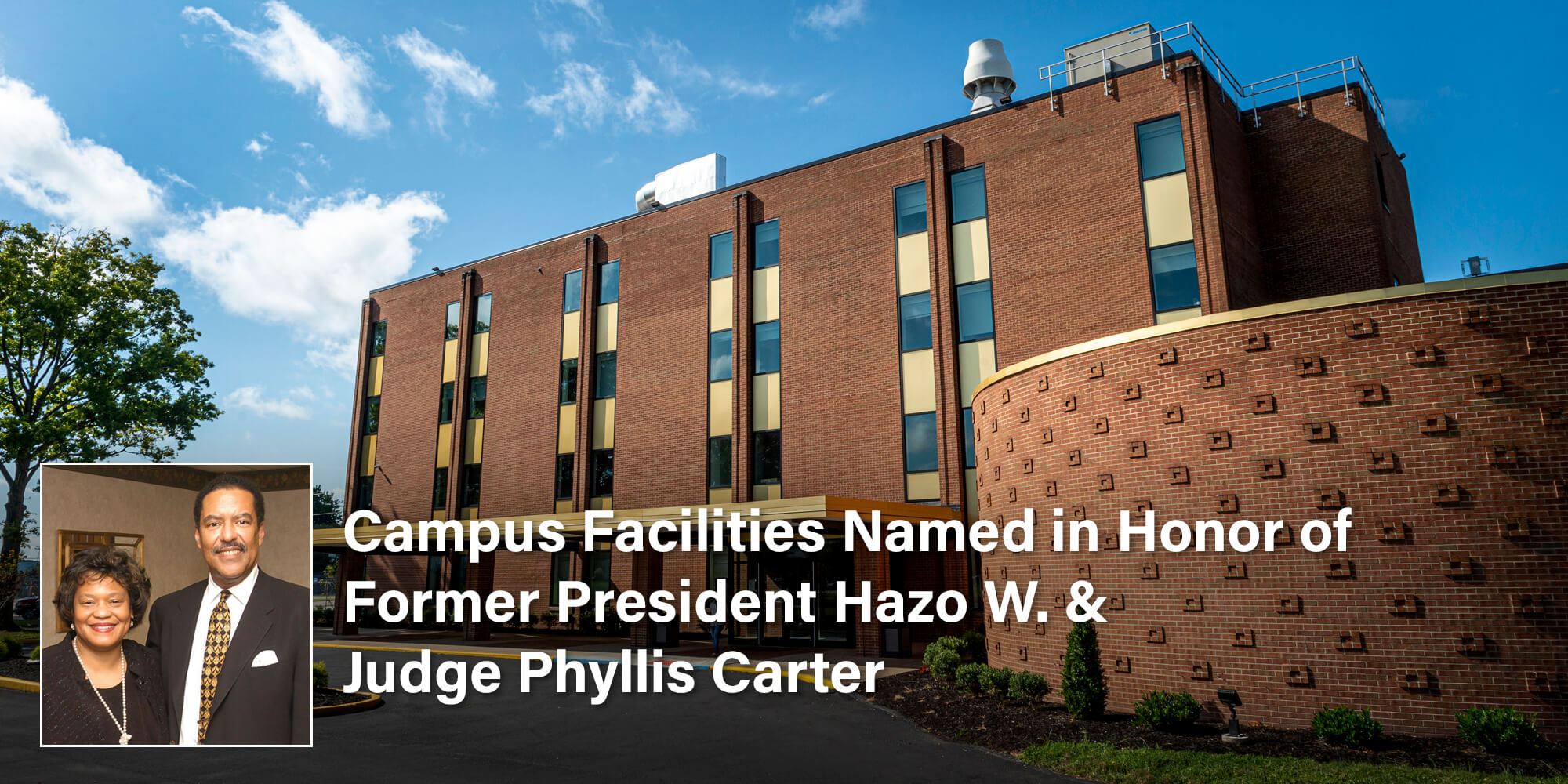 Naming of Buildings in Honor of Dr. and Mrs. Carter