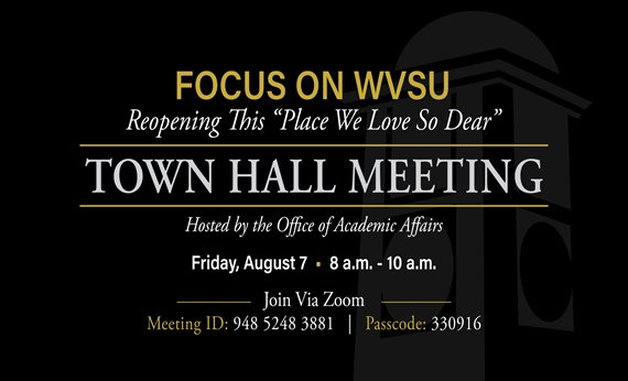 Town Hall Meeting to Discuss Campus Reopening Plan Set for Friday, August 7
