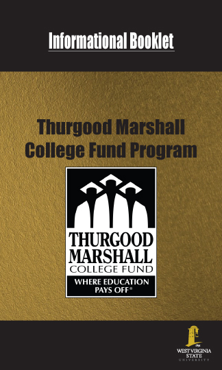 Thurgood Marshall College Fund Information Booklet